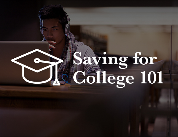 Saving for College 101